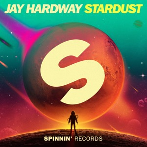 Jay Hardway - Stardust (OUT NOW)