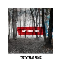 Mako - Way Back Home (TastyTreat Remix)