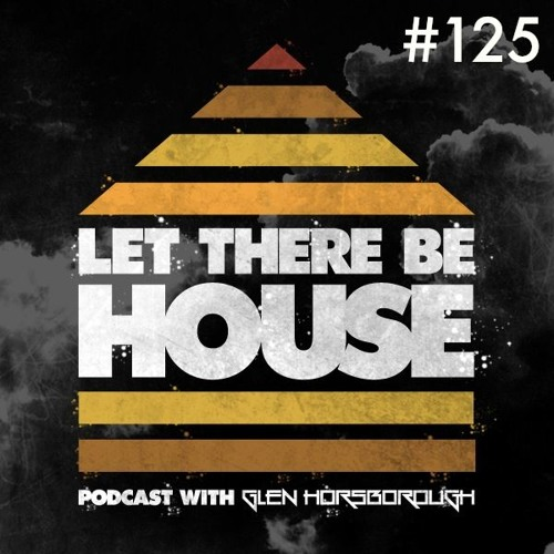 LTBH Podcast With Glen Horsborough #125
