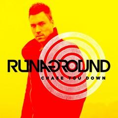 Chase You Down   US #1 / #4 Billboard Dance
