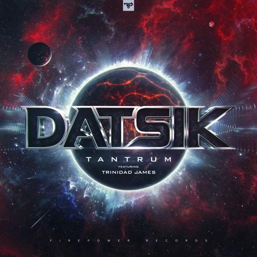 Tantrum (ft. Trinindad James)