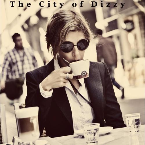 `The City of Dizzy´ / Sophie Dunér & Jeremy Harman