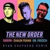 SNBRN x Shaun Frank x Dr. Fresch - The New Order (Ryan Shepherd Remix)
