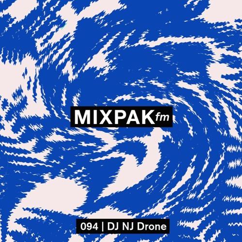 Mixpak FM 094: DJ NJ Drone