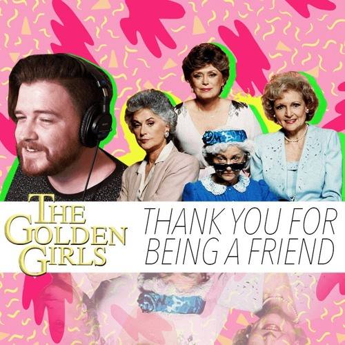 The Golden Girls Theme - Thank You For Being a Friend (COVER) FLAKJAKT