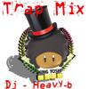 Y0$#!'s Trap MIx by Dj-Heavy-B