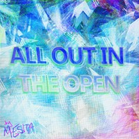 Mesita - All Out In The Open