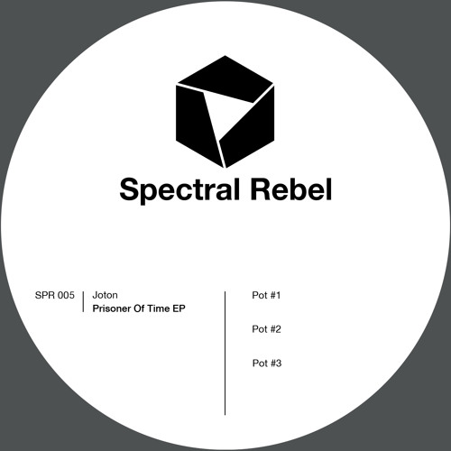 Spectral Rebel 005: Joton - Prisoner Of Time EP