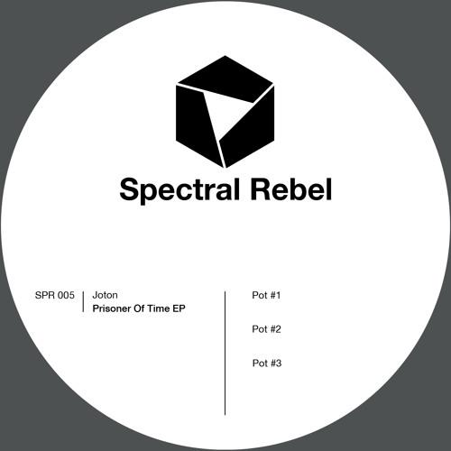 Spectral Rebel 005: Joton - Prisoner Of Time EP