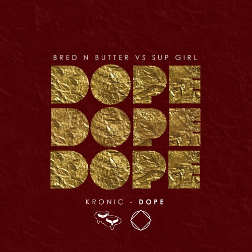 Kronic - Dope
