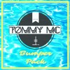 Tommy Mc - Bumper Pack [Free Downloads, click Buy]