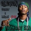Chingy x Xxtrakt    ||    Holiday Inn