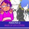 Persona Q - Maze of Life