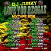 DJJUNKY - LOVE YOU REGGAE MIXTAPE 2K16 000