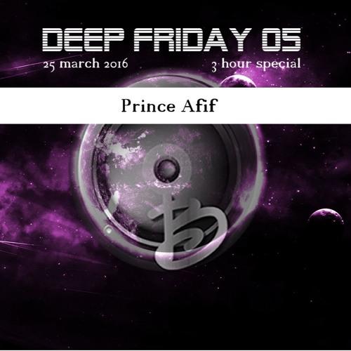 Prince Afif - Deep Friday