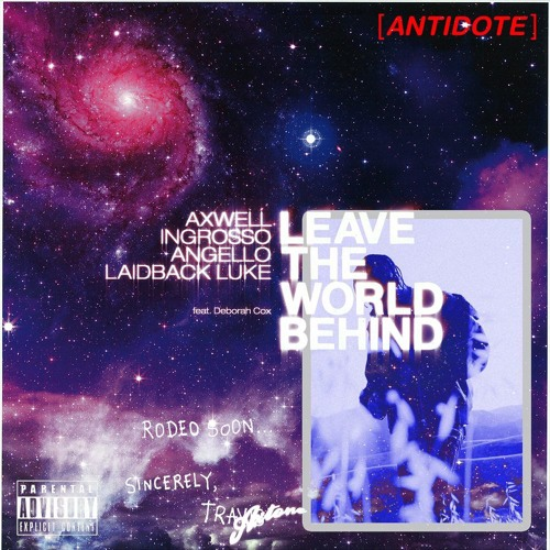 Antidote Vs Leave The World Behind (David Guetta UMF 2016 Mashup) by