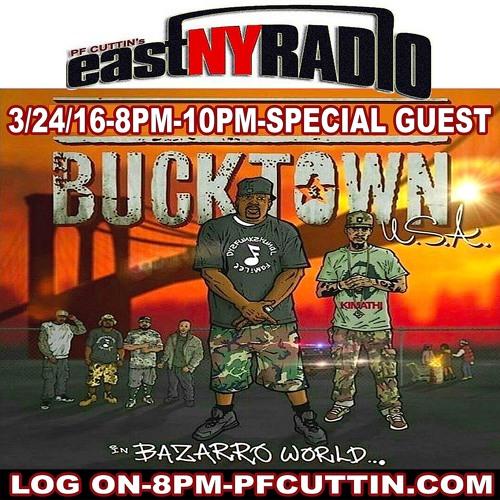 EastNYRadio  3 - 24 - 16 BUCKTOWN USA BAZARRO WORLD