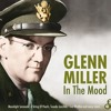 Glen Miller - In The Mood