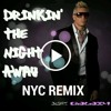 Drinkin The Night Away RMX