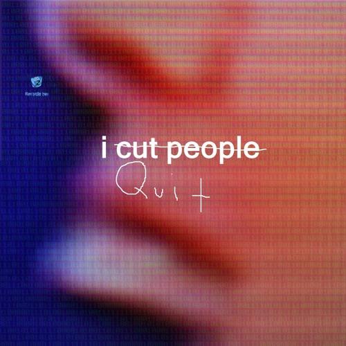 I Quit - Full Album