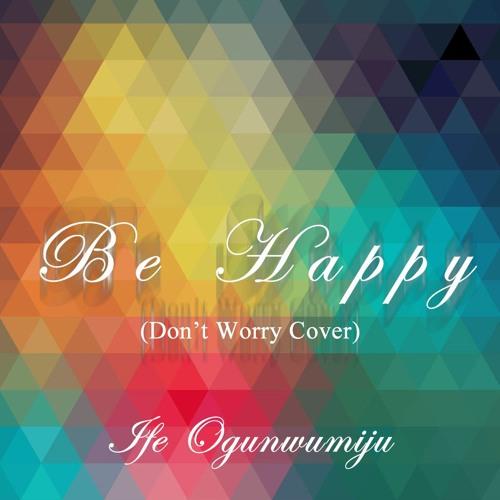 Be Happy (Bobby McFerrin Cover)