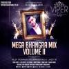 Mega Bhangra Mix Volume II | Viper DJs
