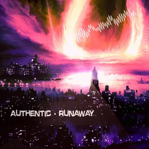 Authentic - Runaway Free Release