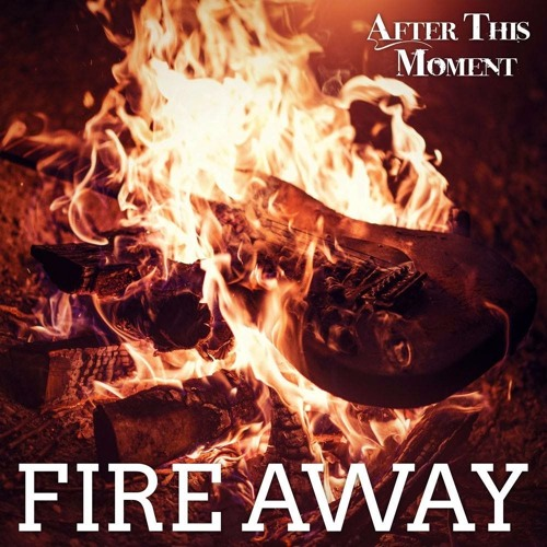 Fire Away - Teaser - Full Song on Spotify!!
