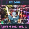 DJ Dash LIVE @ Luxi Vol 1