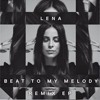 Lena - Beat To My Melody (Exclusive Version by JH)