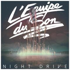 LEquipe Du Son - Night Drive Tokyo Rose Remix