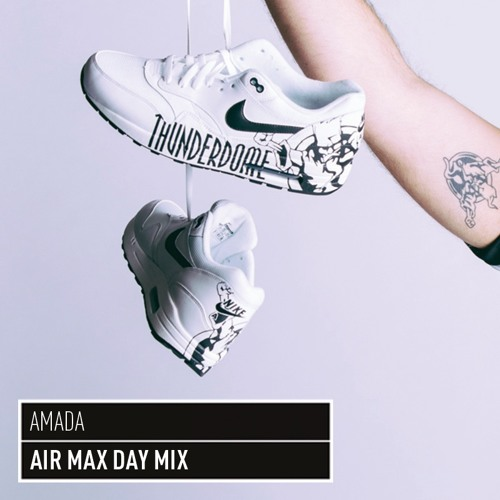 Air Max Day Mix by Amada by Thunderdome