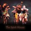 The Spirit Moves