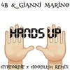 HANDS UP (AJOHN & HYPERTYPE FESTIVAL TRAP REMIX)[Free Download]