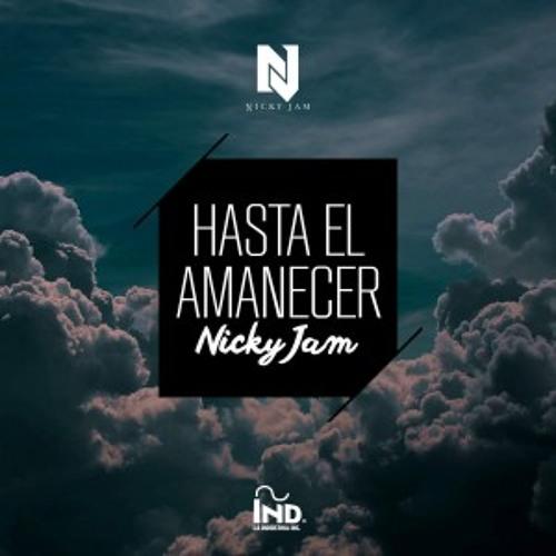 Nicky Jam - Hasta El Amanecer (Pablo Mas Remix)