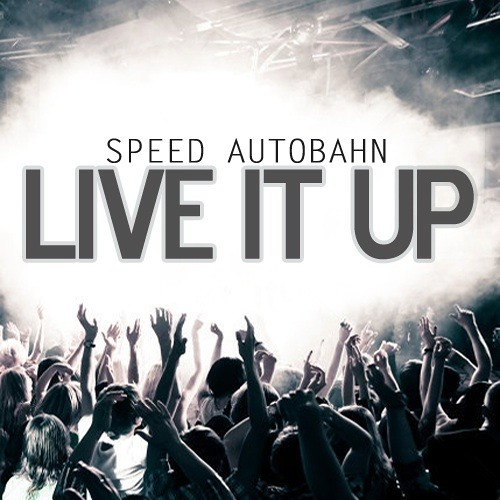 Live It Up (feat. Stormi Palmer & Ezo)