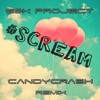 G&K Project - #SCREAM (CandyCrash Remix) mp3