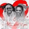 All I Want Is You - Banky W Feat. Chidinma