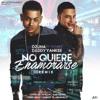 No Quiere Enamorarse (Official Remix) - Ozuna Ft. Daddy Yankee Portada del disco