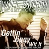 Me And My Toothbrush V Will Smith - Gettin Jiggy With It (Colitas FMP Mashup)