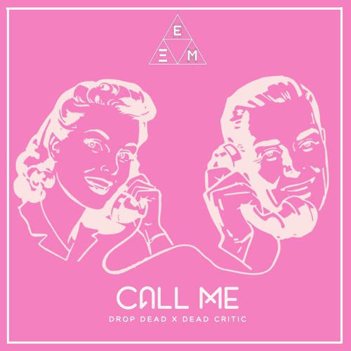 DropDead x Dead Critic - Call Me