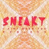 Sneaky - I Aint Over You (Deep Matter & Alterior Motive Remix) Out Now!