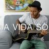 O Rappa - Uma vida só (Cover) Felipe di Oliveira
