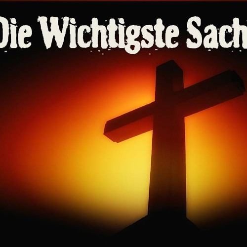 The Most Important Thing To Know | Die wichtigse Sache
