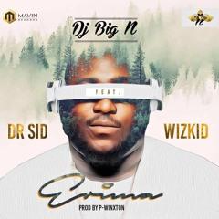 Dj Big N ft Dr. SID and Wizkid - Erima