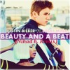 Justin Bieber - Beauty And A Beat ft. Nicki Minaj (Nihad h. Remix)