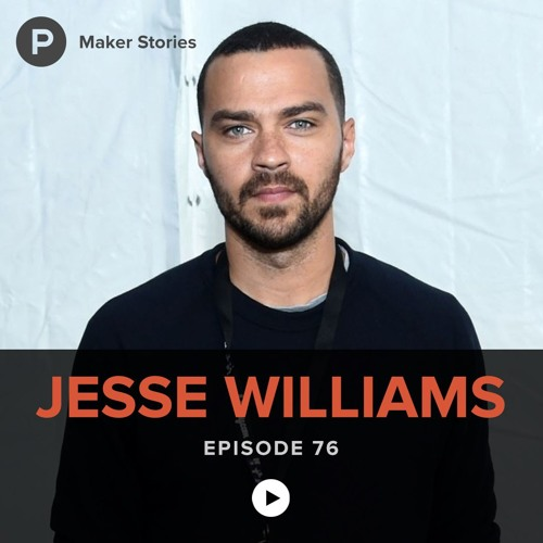 Episode 76: Jesse Williams