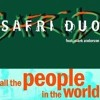 Safri Duo - All The People In The World DJ (Isaac Remix)