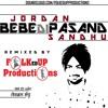 Bebe Di Pasand (Bass Mix) - Jordan Sandhu + Folk'Ed Up Productions
