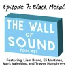 Episode 7: Black Metal